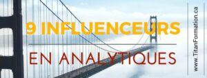 9 influenceurs en analytiques