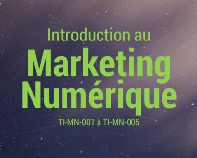 Introduction au Marketing Numérique – cours en ligne