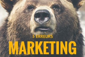 5 ERREURS MARKETING