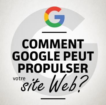 Comment Google peut propulser vos activités sur le Web