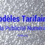 Les Modèles Tarifaires de la publicité numérique