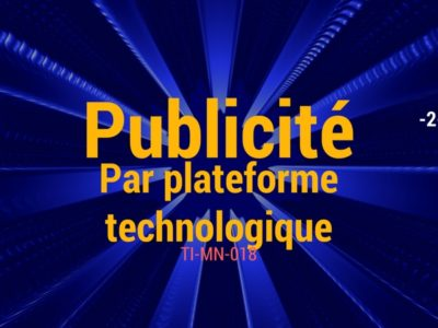 La Publicité par Plateforme Technologique