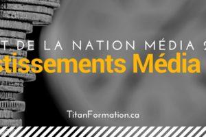 Investissements media Canada 2018