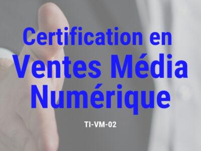 Certification en Ventes Média Numérique